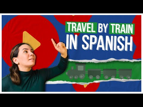 🚂 TRAVEL BY TRAIN IN SPANISH: All the Chunks You Need!