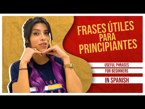 17 Essential Phrases for Beginners Learning Spanish [SPANISH LESSON 6]