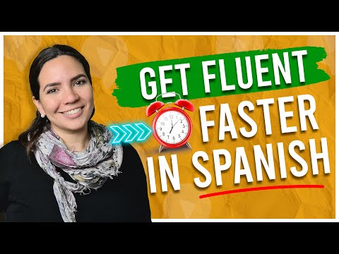 A Faster Way to Get FLUENT IN SPANISH: Topic-Based Fluency