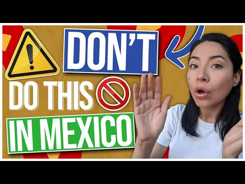 DON'T Do This When Visiting Mexico ❌