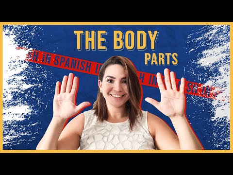 Learn Spanish: Essential Phrases to Talk About Body Parts in Spanish