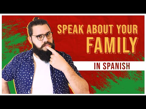 Speak About Your Family in Spanish: ALL Spanish Phrases You Need 👨👩👧👦 [SPANISH LESSON 28]