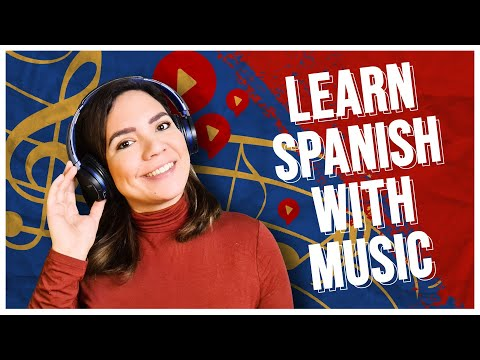 Learn Spanish with My Favorite MUSIC!