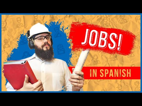 Phrases to Talk about your JOB in Spanish