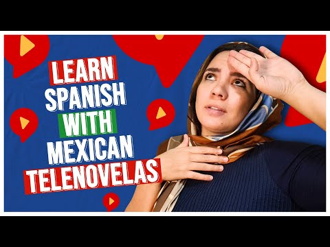 Learn Spanish with My Favorite MEXICAN TELENOVELAS