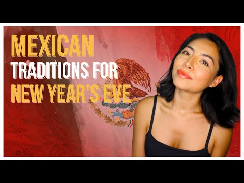 5 Mexican NEW YEAR'S EVE TRADITIONS (Did YOU Know These?)