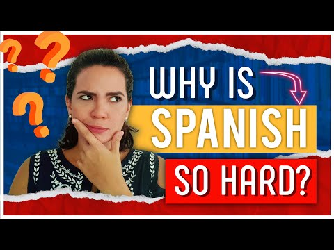 Why Spanish Is So Hard To Learn and Understand (And how to Master it Anyway) ❓❓