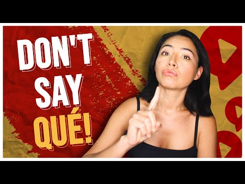 DON'T Say QUÉ When You Don't Understand Something In Spanish, Say THIS Instead!