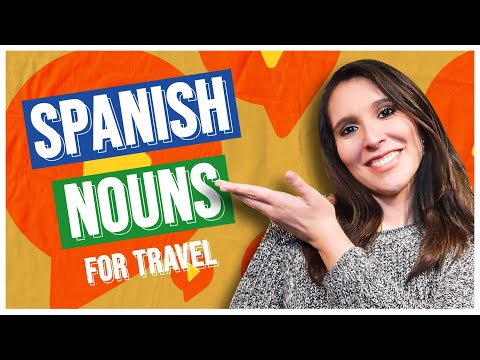 Spanish Nouns for Vacation 🏝: 30 Essential Spanish Nouns When Traveling [Spanish Travel Vocabulary]