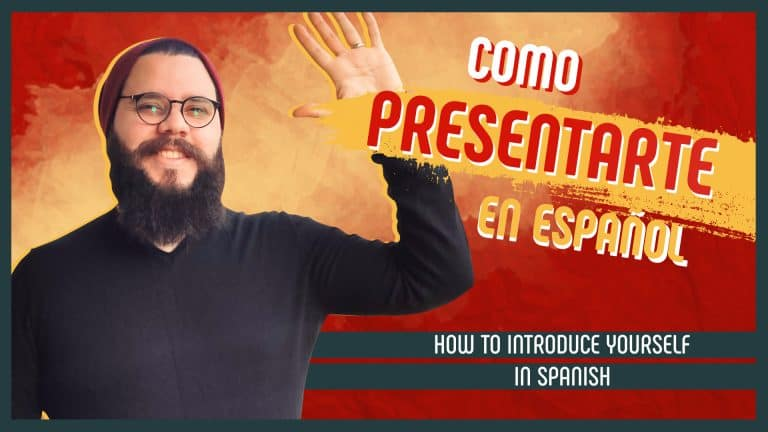 How to introduce yourself in Spanish?