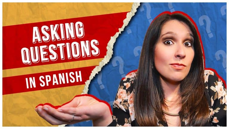 Phrases You Need to ASK QUESTIONS in Spanish ❓