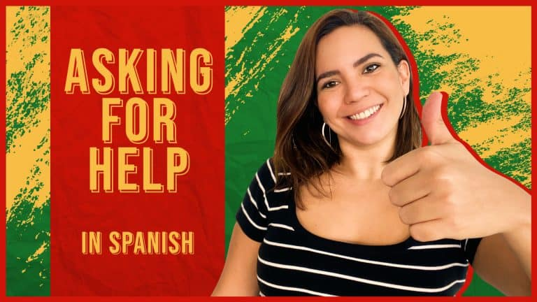 Essential Phrases to Ask for HELP in Spanish in ANY Situation