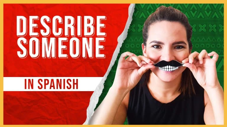 38 Essential Chunks to Describe People in Spanish