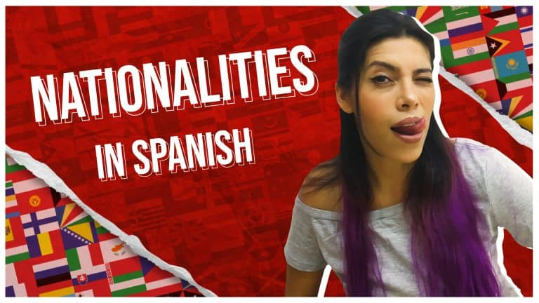 Where are YOU from? Essential phrases to speak about Nationality in Spanish
