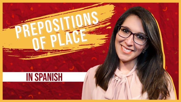 The Definitive Guide to Prepositions of Place in Spanish 📍