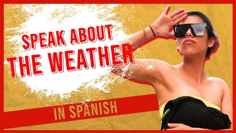 How to Speak About the WEATHER in Spanish and IMPRESS the Locals 🌤️