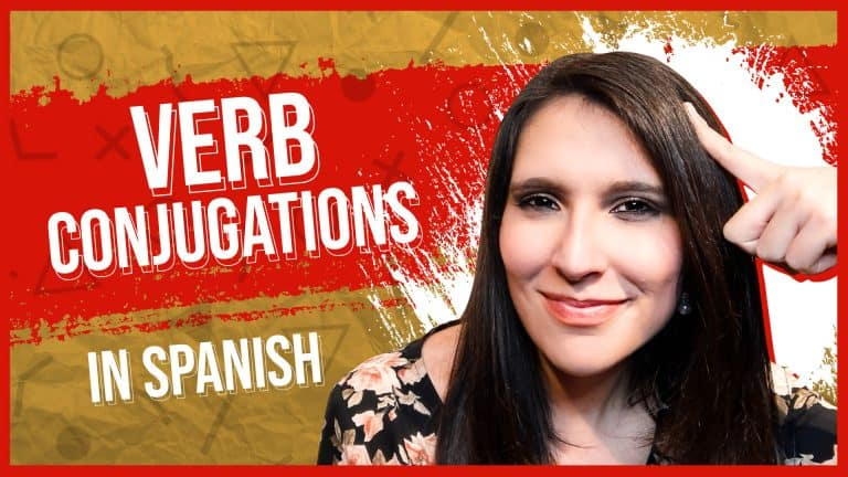Master Spanish Verb Conjugation -AR -ER -IR WITHOUT Cramming Verb Tables