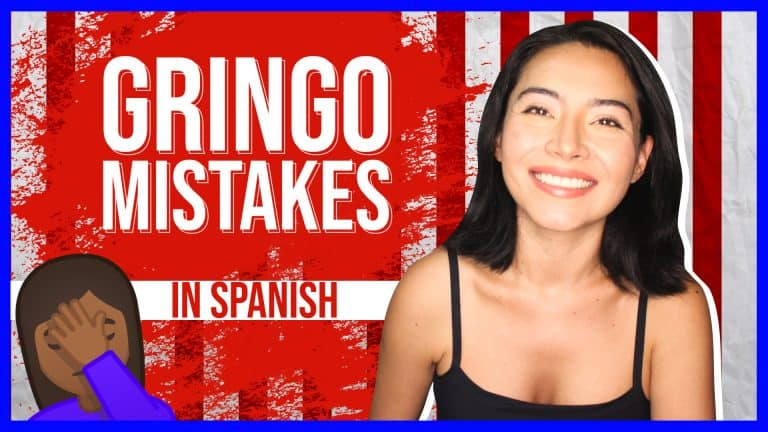 DON'T MAKE THESE 5 GRINGO MISTAKES IN SPANISH