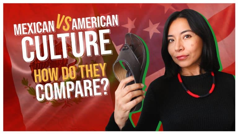 MEXICAN vs. AMERICAN CULTURE: How do they compare?