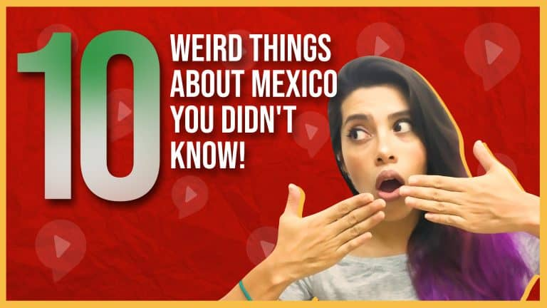10 WEIRD FACTS ABOUT MEXICO