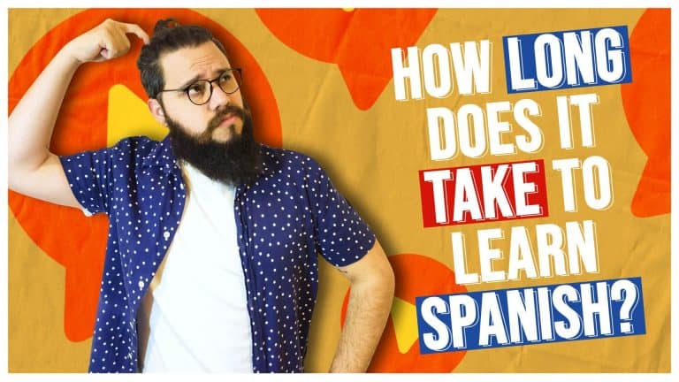 HOW LONG does it take to learn Spanish?