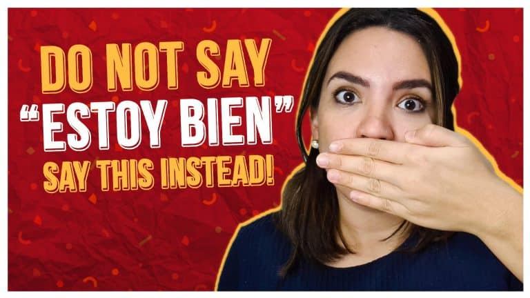 """Do not say """"Estoy bien"""", say this instead"""