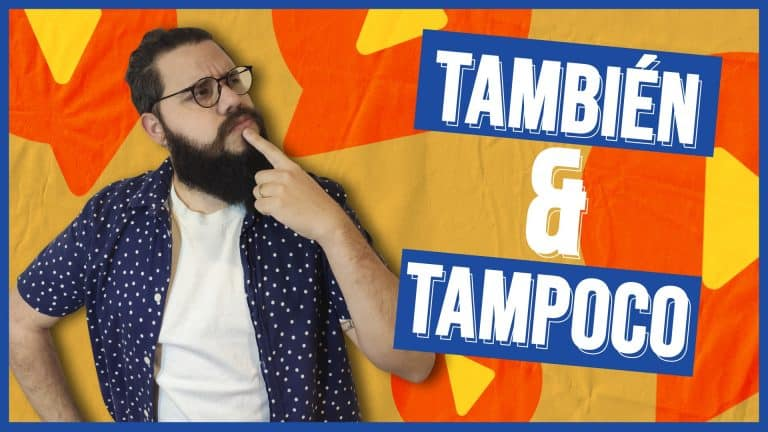 También and Tampoco: Do YOU Know When to Use Which?
