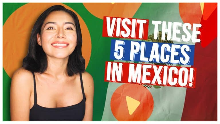 Top 5 MUST VISIT PLACES IN MEXICO