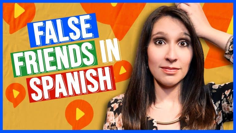 FALSE FRIENDS IN SPANISH: Don't Make These Common Mistakes!