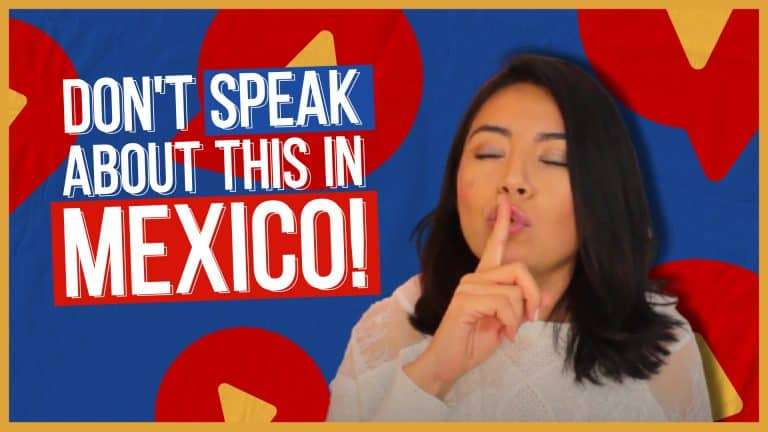TABOOS In Mexico: Avoid These Topics!!