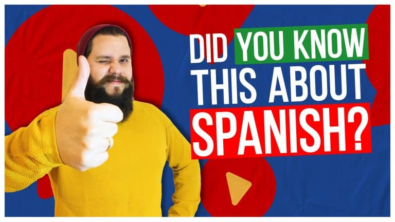 7 Important Facts About Spanish You MUST Know!
