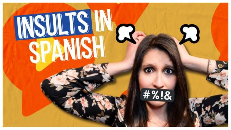 INSULTS IN SPANISH: How to Know If Someone Is Insulting You!