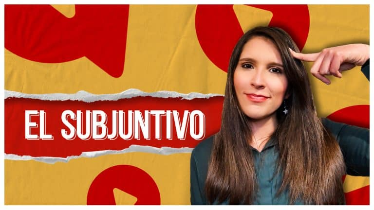 Subjuntivo in Spanish: FINALLY an EASY WAY to Always Use It Correctly!