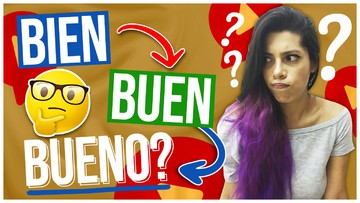EXPLAINED: 1 Simple Trick to ALWAYS Use Bien, Buen or Bueno in Spanish Right