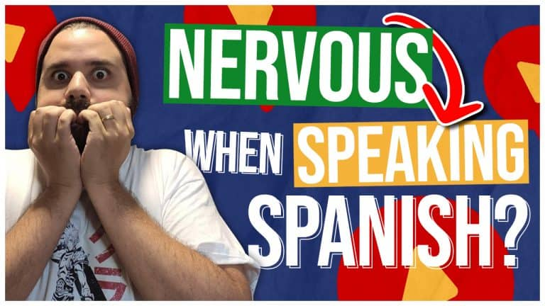 5 Simple Tricks To CURE YOUR NERVOUSNESS While Speaking Spanish