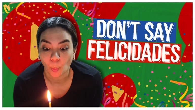 """DON'T Say """"Felicidades"""" in Spanish, say THIS Instead"""