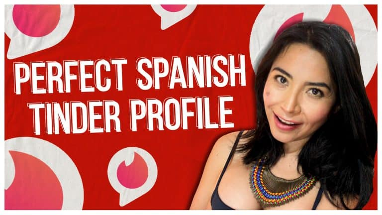 Write THIS in Your Spanish Tinder Profile to GET MATCHES in Mexico 💘