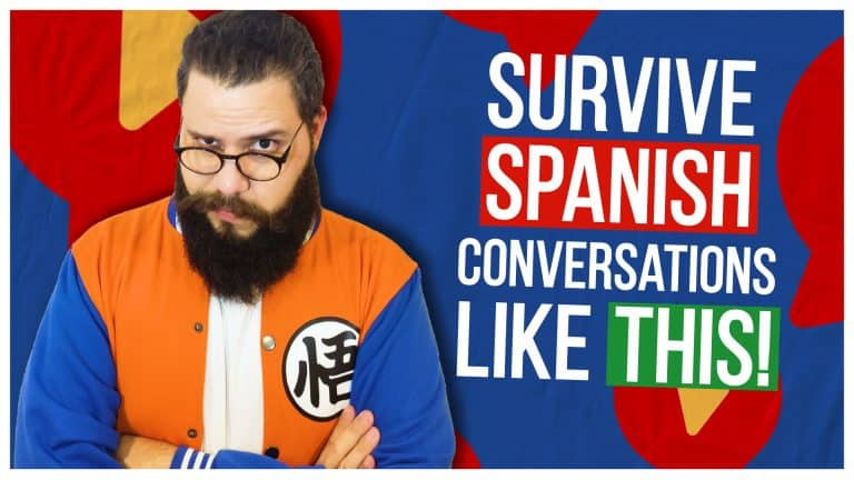 6 Tricks to SURVIVE YOUR FIRST CONVERSATION IN SPANISH