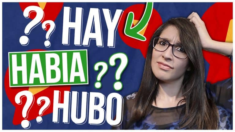 Try This Simple Trick to Always Use Spanish HABER correctly – Hay vs Había vs Hubo