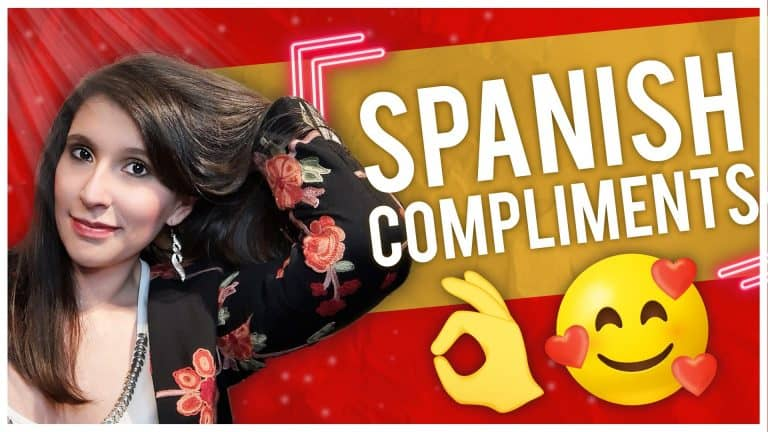 Top 20 Spanish Compliments Latinos/as LOVE to Hear