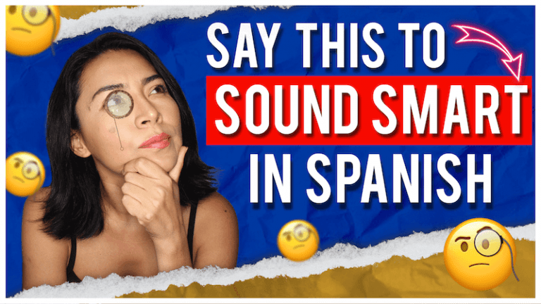 Spanish words that make you sound smart