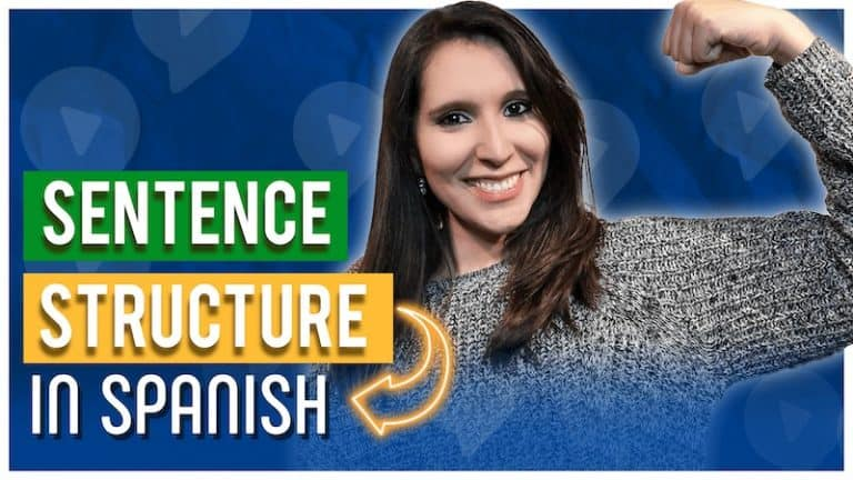 Spanish Sentence Structure: Build Your FIRST SENTENCES IN SPANISH