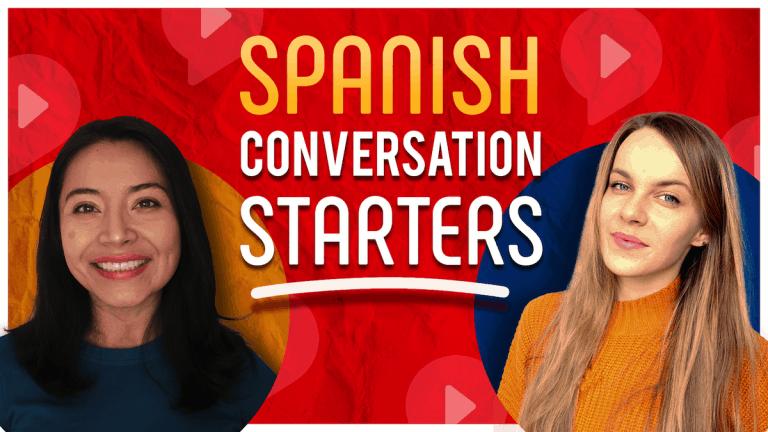 Spanish Conversation Starters for Beginners
