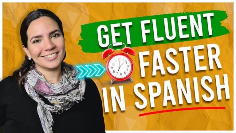 Topic-Based Fluency in Spanish