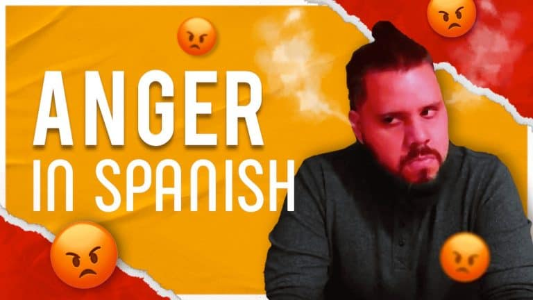 9 ways native speakers express anger in Spanish!