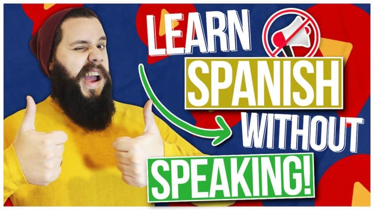 How You Can Learn Spanish WITHOUT Speaking it! AKA The Silent Period in Spanish